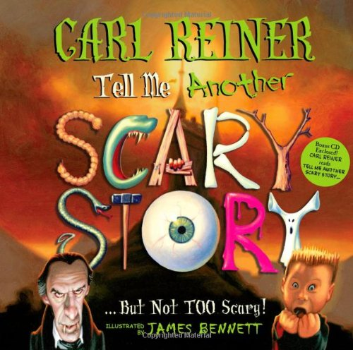 9781597776301: Tell Me Another Scary Story...But Not TOO Scary!