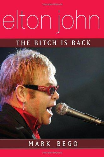 9781597776325: Elton John: The Bitch Is Back
