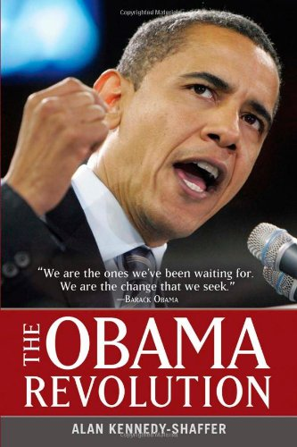 The Obama Revolution: Kennedy-Shaffer, Alan