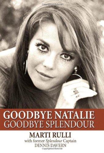 Goodbye Natalie, Goodbye Splendour: Dennis Davern; Marti Rulli