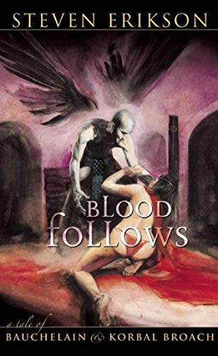 9781597800044: Blood Follows: A Tale of Bauchelain and Korbal Broach