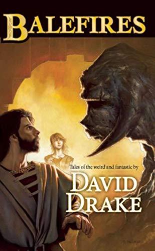 BALEFIRES: Drake, David.