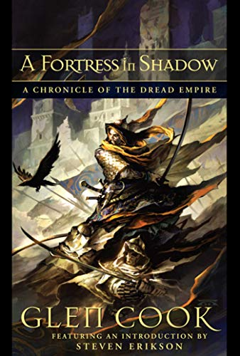 A Fortress in Shadow (Dread Empire): Glen Cook