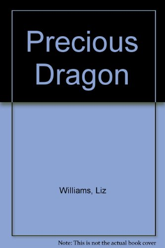 9781597800839: Precious Dragon