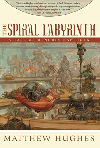 9781597800914: The Spiral Labyrinth (Tale of Henghis Hapthorn)