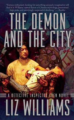 The Demon And The City: A Detective: Liz Williams