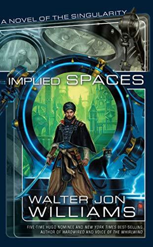 IMPLIED SPACES: Williams, Walter Jon.