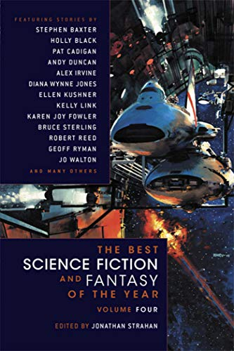 9781597801713: The Best Science Fiction and Fantasy of the Year Volume 4