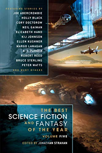 The Best Science Fiction  and Fantasy of the Year Volume 5 (Best Science Fiction & Fantasy of ...