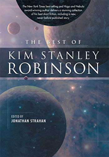 9781597801843: The Best of Kim Stanley Robinson