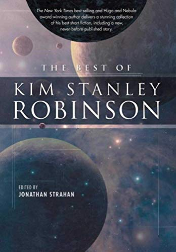 9781597801850: The Best of Kim Stanley Robinson