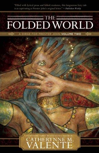 9781597802031: The Folded World (Dirge for Prester John)