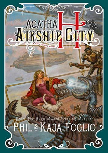 9781597802116: Agatha H. and the Airship City (Girl Genius)
