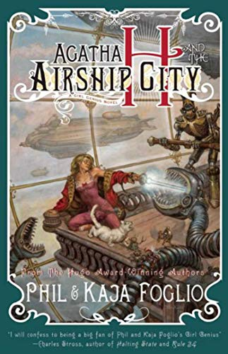 9781597802123: Agatha H. and the Airship City (Girl Genius)