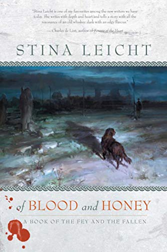 9781597802130: Of Blood and Honey (A Book of the Fey and the Fallen)