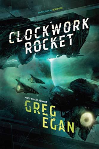 The Clockwork Rocket (Orthogonal): Egan, Greg