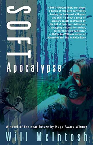 9781597802765: Soft Apocalypse