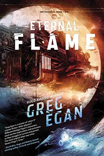 The Eternal Flame: Orthogonal Book Two: Egan, Greg
