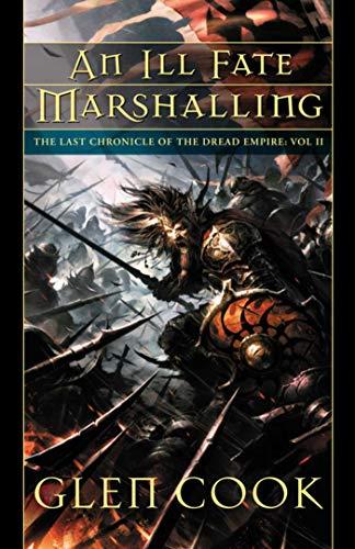 9781597803205: An Ill Fate Marshalling (Dread Empire)