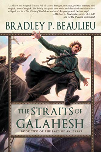 9781597803496: The Straits of Galahesh: Book Two of The Lays of Anuskaya