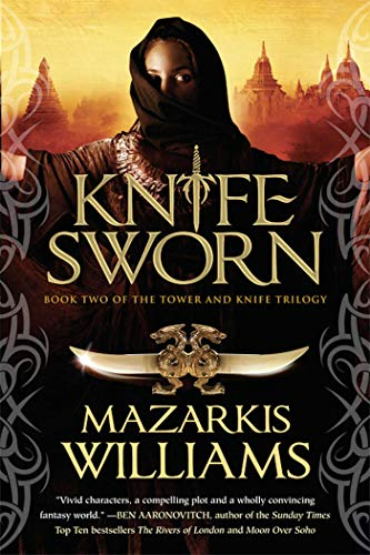9781597803861: Knife Sworn: Book Two of the Tower and Knife Trilogy