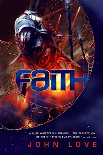 9781597803908: Faith