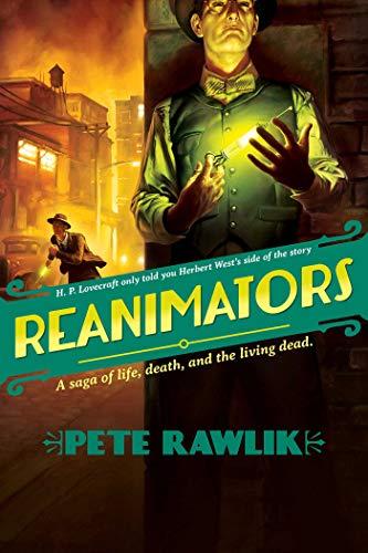 9781597804783: Reanimators: A Saga of Life, Death, and the Living Dead