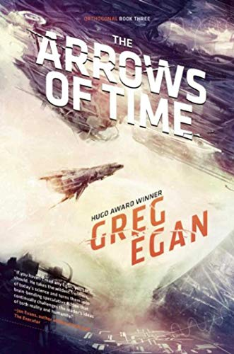 9781597804875: The Arrows of Time: Orthogonal Book Three