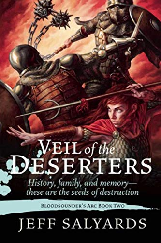 9781597804905: Veil of the Deserters: Bloodsounder's Arc Book Two