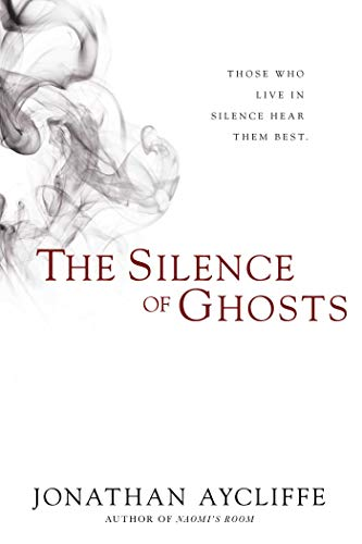 9781597805544: The Silence of Ghosts: A Novel