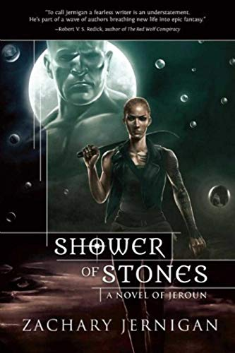 9781597808170: Shower of Stones: A Novel of Jeroun