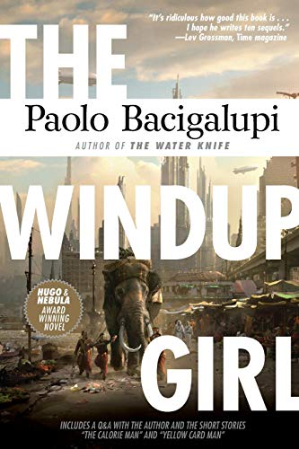 9781597808217: The Windup Girl