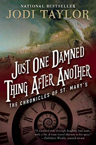 9781597808682: Just One Damned Thing After Another (The Chronicles of St. Mary's) [Idioma Inglés]