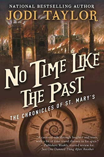 9781597808729: No Time Like the Past: The Chronicles of St. Mary's Book Five