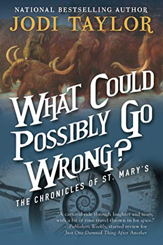 9781597808736: What Could Possibly Go Wrong?: The Chronicles of St. Mary's Book Six