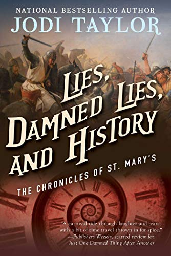 9781597808743: Lies, Damned Lies, and History: The Chronicles of St. Mary's Book Seven