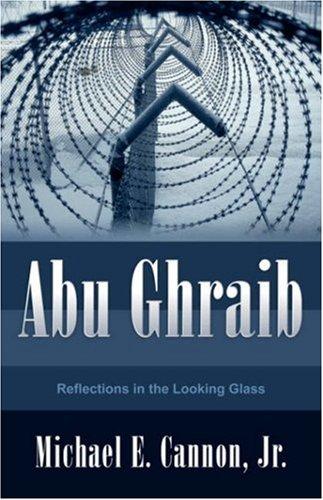 Abu Ghraib: Cannon, Jr. Michael E