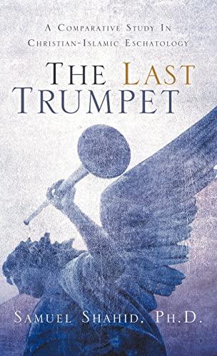 9781597810333: The Last Trumpet