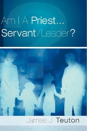 9781597810388: Am I A Priest...Servant/Leader?