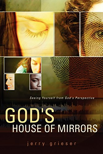 9781597810555: God's House of Mirrors