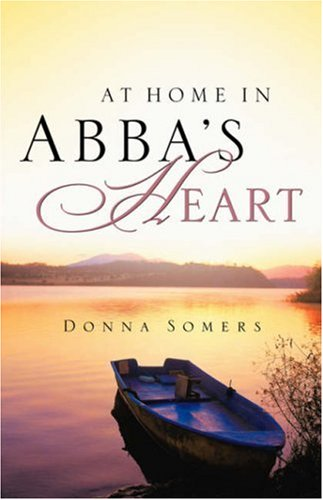 At Home in Abbas Heart: Donna Somers