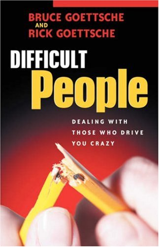 9781597810647: Difficult People