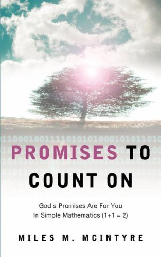 Promises To Count On: Miles M McIntyre