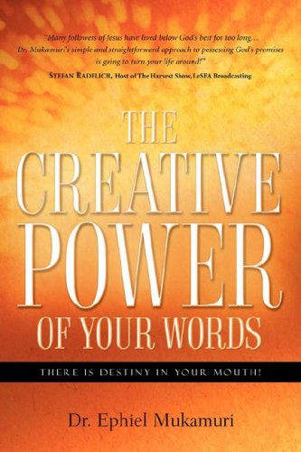 The Creative Power of Your Words: Ephiel Mukamuri