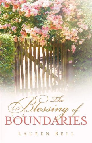 The Blessing of Boundaries: Bell, Lauren
