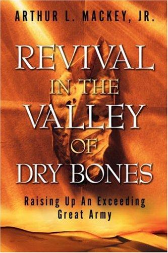 9781597811569: Revival In The Valley of Dry Bones