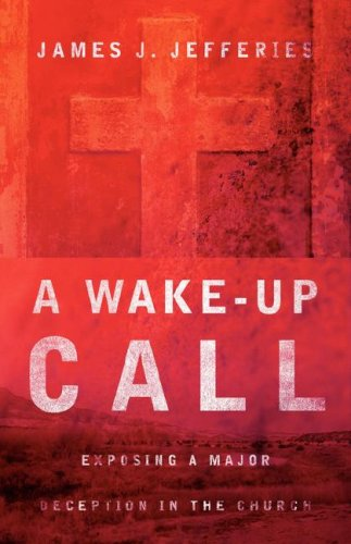 A Wake-up Call: James J Jefferies