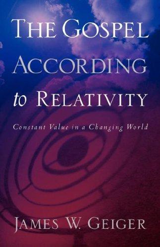 9781597811910: The Gospel According to Relativity