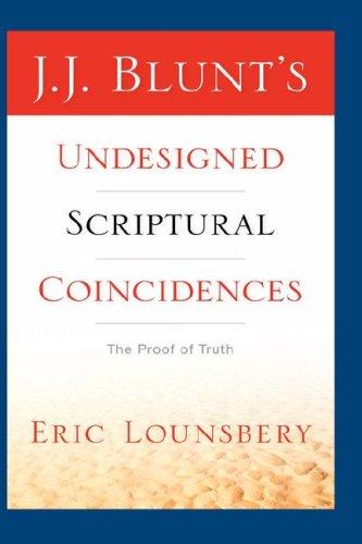 9781597812757: J. J. Blunt's Undesigned Scriptural Coincidences