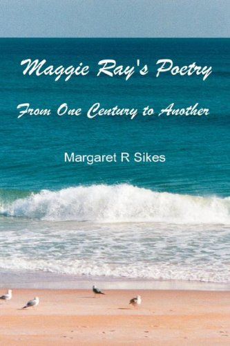 9781597812849: Maggie Ray's Poetry